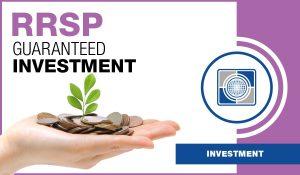 cartefinancial-RRSP-guaranteed-investments